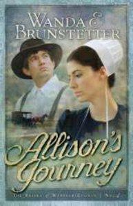 Allisons Journey (#04 in Brides Of Webster County Series)