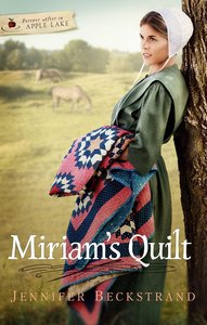 Miriams Quilt (#03 in Forever After In Apple Lake Series)