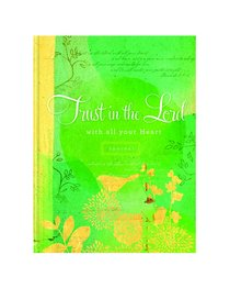 Journal: Trust in the Lord With All Your Heart