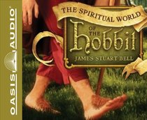 The Spiritual World of the Hobbit (Unabridged, 5 Cds)
