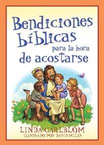 Biblia Bendiciones Para La Hora De Dormir (Bible Blessings For Bedtime)