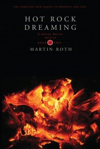 Hot Rock Dreaming (#02 in Johnny Ravine Mystery Series)
