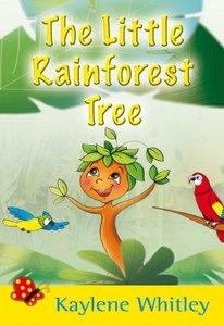 The Little Rainforest Tree