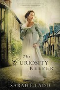 The Curiosity Keeper (#01 in Treasures Of Surrey Novel Series)