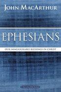 Ephesians (Macarthur Bible Study Series)