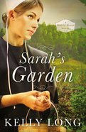 Sarahs Garden (A Patch Of Heaven Series)