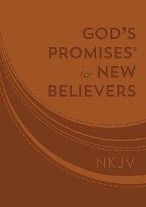 Gods Promises For New Believers
