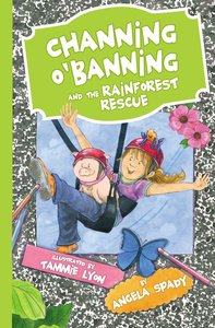 Channing Obanning and the Rainforest Rescue