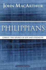 Philippians (Macarthur Bible Study Series)