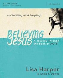 Believing Jesus (Study Guide)