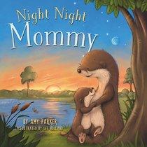 Night Night Mommy