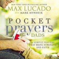Pocket Prayers For Dads (Pocket Prayers Series)