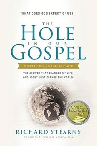 The Hole in Our Gospel (Special Edition)