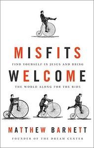 Misfits Welcome (Unabridged, 4 Cds)