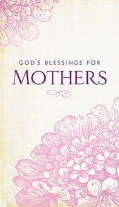 Gods Blessings For Mothers
