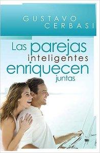 Las Parejas Inteligentes Enriquecen Juntas (Smart Couples Finish Rich)