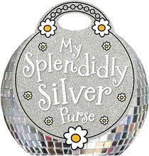 My Splendidly Silver Purse (Make Believe Ideas Series)