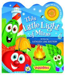 This Little Light of Mine (Veggie Tales (Veggietales) Series)