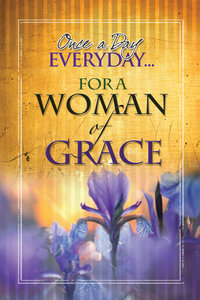 Once a Day Every Day For a Woman of Grace