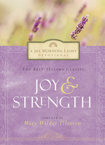 365 Morning Light Devotional: Joy and Strength
