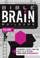 Bible Brain Builders Volume 4 (#04 in Bible Brain Builders Series)