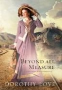 Beyond All Measure (Hickory Ridge Novel Series)