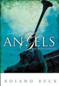 Angels on Assignment (2nd Edition)