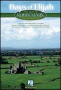Days of Elijah: Best of Robin Mark (Music Book) (Songbook)