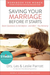 Saving Your Marriage Before It Starts (Workbook For Women -)