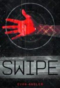 Swipe (#01 in Swipe Series)