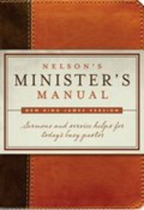Nelsons Ministers Manual (Nkjv Edition)