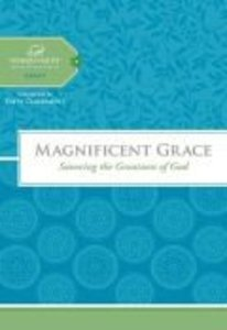 Magnificent Grace (Women Of Faith Study Guide Series)