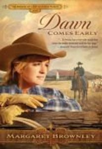 Dawn Comes Early (Brides Last Chance Ranch Series)