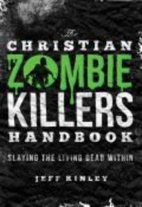 Christian Zombie Killers Handbook