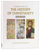 Introduction to the History of Christianity (2nd Edition)