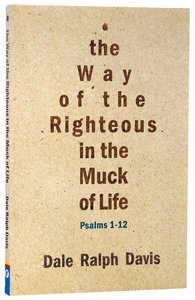 Psalms 1-24: Way of the Righteous and Slogging Along 2-Pack (2 Vols)