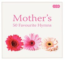 Mothers 50 Favourite Hymns Triple CD