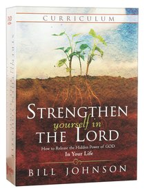 Strengthen Yourself in the Lord (Curriculum)