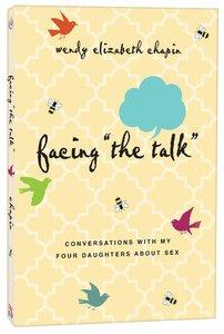 """Facing """"The Talk"""""""