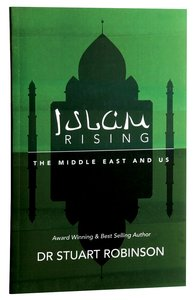Islam Rising: The Middle East and Us