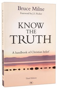 Know the Truth (3rd Edition &)