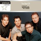 The Best of 4him (Platinum Series)