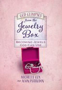 God Glimpses From the Jewelry Box