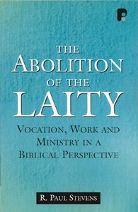 Abolition of the Laity