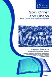 God, Order and Chaos (Paternoster Biblical & Theological Monographs Series)
