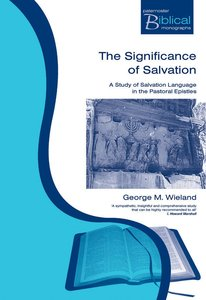 The Significance of Salvation (Paternoster Biblical & Theological Monographs Series)