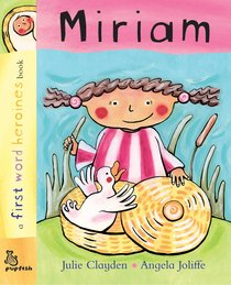 Miriam (First Word Heroes Series)