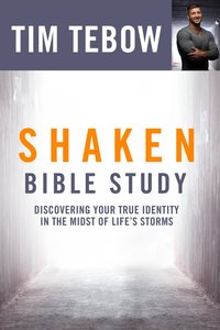 Shaken: Discovering Your True Identity in the Midst of Lifes Storms (Bible Study)