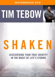 Shaken: Discovering Your True Identity in the Midst of Lifes Storms (Bible Study Dvd)