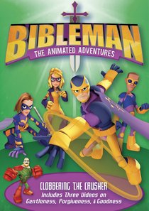 Clobbering the Crusher (Bibleman The Animated Adventures Series)
